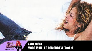 Anna Vissi - Moro Mou (No Tomorrow) (Audio)