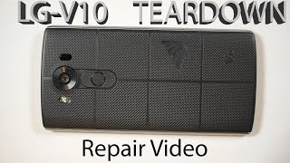 LG V10 Screen Repair, Dual Camera fix, 3 Microphone Locations