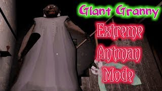 Giant Granny In Extreme Antman Mode