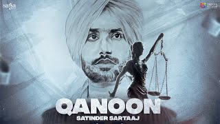 Qanoon | Satinder Sartaaj | New Hindi Song | New Punjabi Song 2021 | Beat Minister | Saga Music