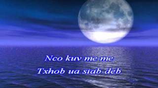 Luj Yaj - Nco kuv Me Me (De_Yang Version) karaoke