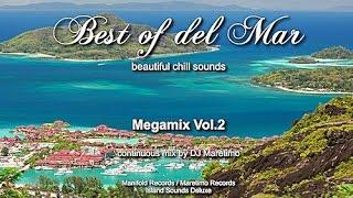 DJ Maretimo - Best Of Del Mar Megamix Vol.2, HD, 2018, 8+Hours, Beautiful Chill Cafe Mix