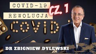 Podsumowanie pandemii – COVID-19 rewolucja cz. I-Zbigniew Dylewski