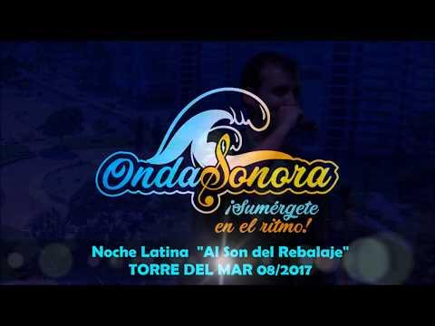 ONDA SONORA (directo) Noche latina