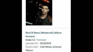 Drake Ft. The Dream-Shut It Down