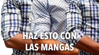 3 Técnicas para ARREMANGARSE la camisa | Humberto Gutiérrez