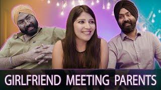 Girlfriend Meeting Parents   Harshdeep Ahuja
