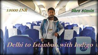 Delhi To Istanbul 🇹🇷 By Indigo