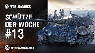 Schütze der Woche #13 [World of Tanks Deutsch]