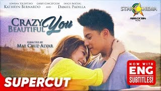 CRAZY BEAUTIFUL YOU | Supercut | Daniel Padilla, Kathryn Bernardo