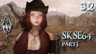 Skyrim SE Mods & More Episode 32: SKSE64 Mods Part3