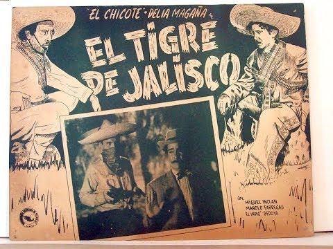 EL TIGRE DE JALISCO   Pelicula mexicana completa  Película de comedia Peliculas mexicanas antiguas