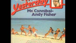 Andy Fisher Mister Cannibal