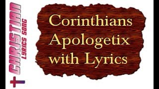 Corinthians - Apologetix with Lyrics