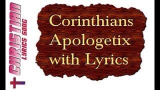 Apologetix Corinthians with Lyrics