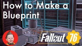 Fallout 76: How to Make a Blueprint (Saving Building Designs in C.A.M.P.) PS4