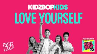 KIDZ BOP Kids - Love Yourself (KIDZ BOP 32)
