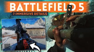 BATTLEFIELD 5: 7 Immersive Details & New Features You May Have Missed! (BF5 Multiplayer Gameplay)