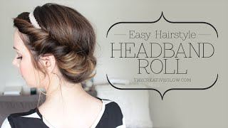 Easy Headband Roll Hair Tutorial