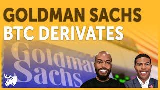 Goldman Crypto-Derivate.