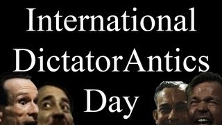 International DictatorAntics Day