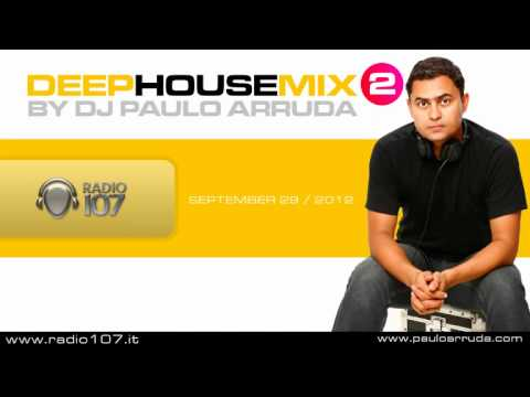DJ Paulo Arruda – Deep House Mix 2 – Radio 107 – Italy