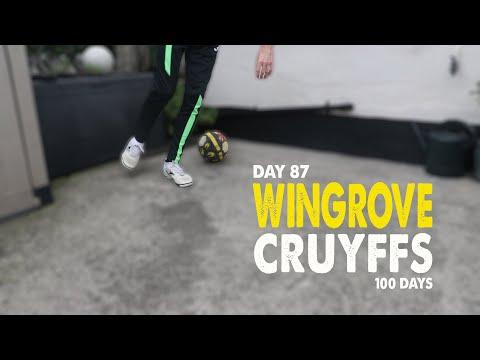 WINGROVE CRUYFFS   100 DAYS   Day 87