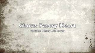 Choux Pastry Heart - Corinne Bailey Rae (cover)