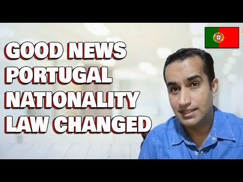 Good News Portugal Nationality Citizenship Law Changed Visa Rules