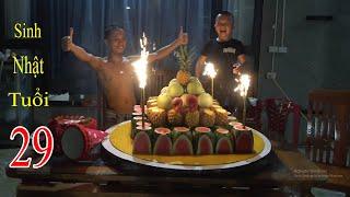 Sinh Nhật Tuổi 29 - Chiếc Bánh Sinh Nhật Cực Đặc Biệt Bằng Hoa Quả