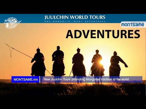 New Juulchin Tours promoting Mongolian tradition to the world