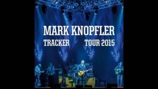 Mark Knopfler - She's Gone / Your Latest Trick (Live in Indianapolis 2015)