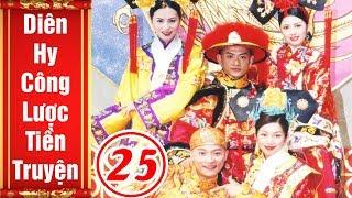 Tiền Truyện Diên Hy Công Lược - Tập 25   Phim Bộ Cổ Trang Trung Quốc Hay Nhất