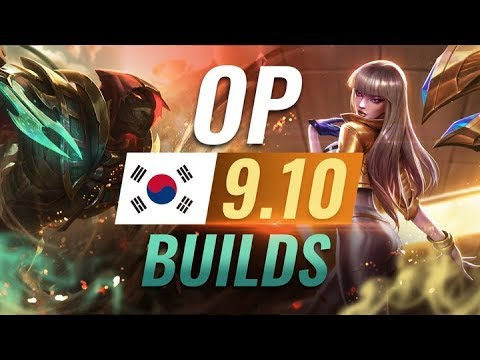 12 NEW Korean Builds to Copy in Patch 9.10 - League of Legends Season 9