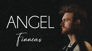 ANGEL   FINNEAS (Lyric Video)