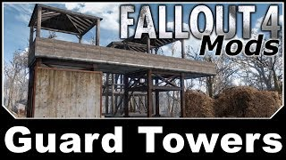 Fallout 4 Mods - Guard Towers