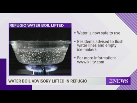 Water boil advisory lifted in Town of Refugio