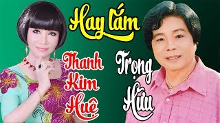 TRỌNG HỮU, THANH KIM HUỆ   Album Tuyển Chọn Những Bài Ca Cổ, Tân Cổ Giao Duyên Hay Nhất