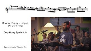 Snarky Puppy - Lingus // CORY HENRY SOLO Transcription by Yehezkel Raz