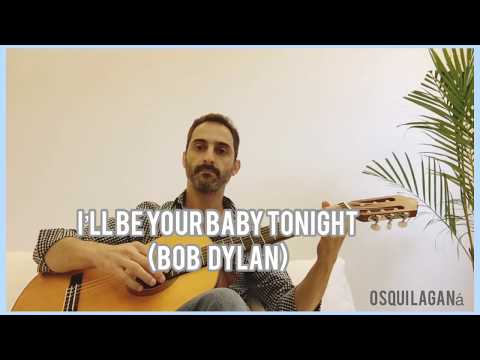 (Bob Dylan) I'll be your baby tonight