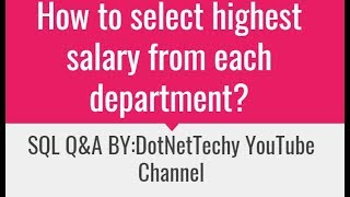 how to get highest salary in each department