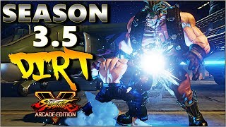 SFV AE - Season 3.5 Dirt & Hype | Compilation ( With Some 3.0 Savagery Sprinkles ) - SF5