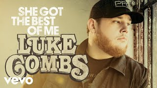 Luke Combs   She Got The Best Of Me (Audio)