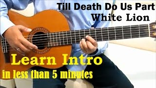 White Lion Till Death Do Us Part Guitar Tutorial No Capo ( Intro ) - Guitar Lessons for Beginners