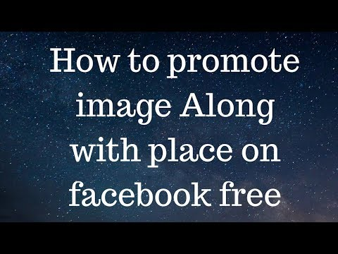 How to promote image Along with place on facebook free