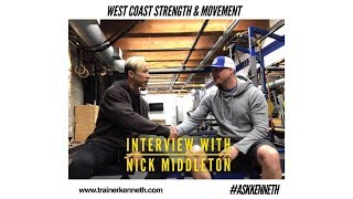 Interview with Nick Middleton, West Coast Strength & Movement.