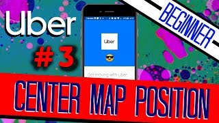 UBER Clone #3 | Center the GPS Map | Beginners++