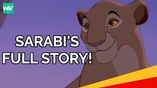 Sarabi's Full Story | Where Was Simba's Mother In The Lion King II?: Discovering Disney