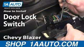 How to Replace Power Window & Door Lock Switch 95-05 Chevy Blazer S10