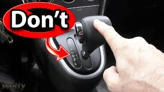 5 Things You Should Never Do in an Automatic Transmission Car